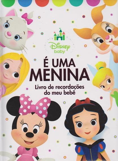 Disney Baby - E Uma Menina Livro De Recordacoes