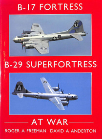 B-17 Fortress B-29 Superfortress At War