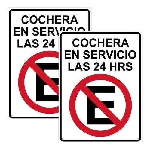 Imagen 1 de 4 de Paq. Letreros No Estacionarse. Cochera En Servicio 24 Hrs