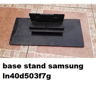 Base Mesa Stand Televisor Samsung Ln40d503f7g Ln40e550