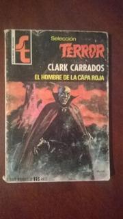 Selección De Terror No.304 El Hombre De La Capa Roja