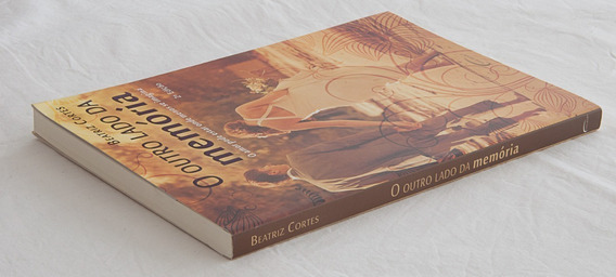 Livro: O Outro Lado Da Memória