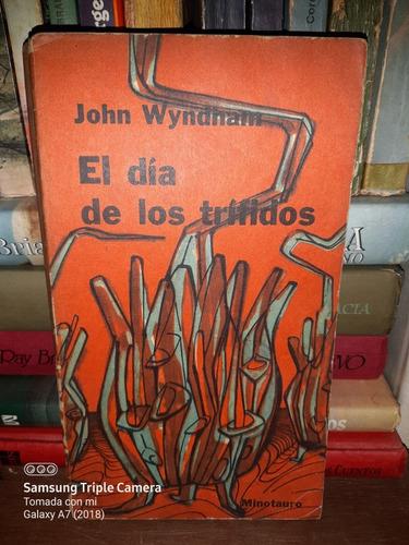 El Día De Los Trífidos / John Wyndham