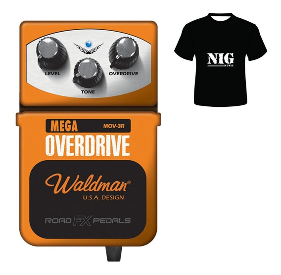 Pedal Waldman Mega Overdrive Mov-3r Guit. + Camiseta Brinde