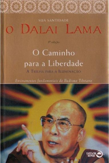 O Caminho Para A Liberdade - Dalai Lama