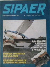 Revista Sipaer Número 3 (tudo Sobre Segurança De Voo)
