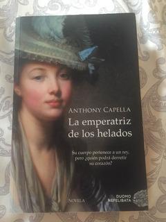 La Emperatriz De Los Helados/capella/ Envío Gratis