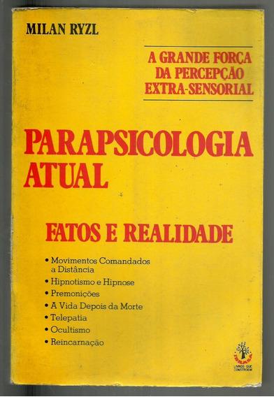 Parapsicologia Atual - Fatos E Realidade - Milan Ryzl