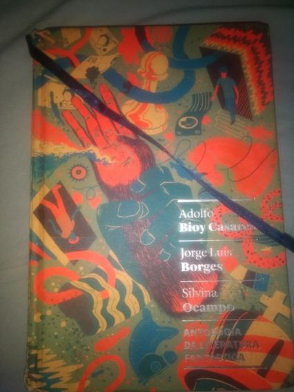 Livro Antologia Da Literatura Fantástica- Bioy Casares