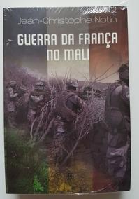 Guerra Da França No Mali Jean-christophe Notin