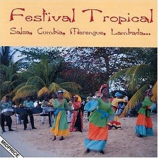 Festival Tropical: Salsa, Cumbia, Merengue, Lambada