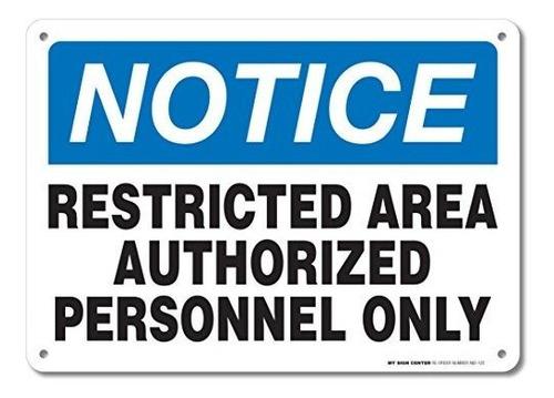 Imagen 1 de 5 de Aviso Del Área Restricta Sólo Personal Autorizado Firma - Ad