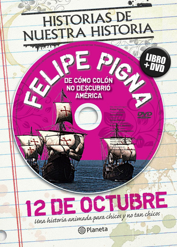Imagen 1 de 3 de Efemérides. 12 De Octubre De Felipe Pigna - Planeta