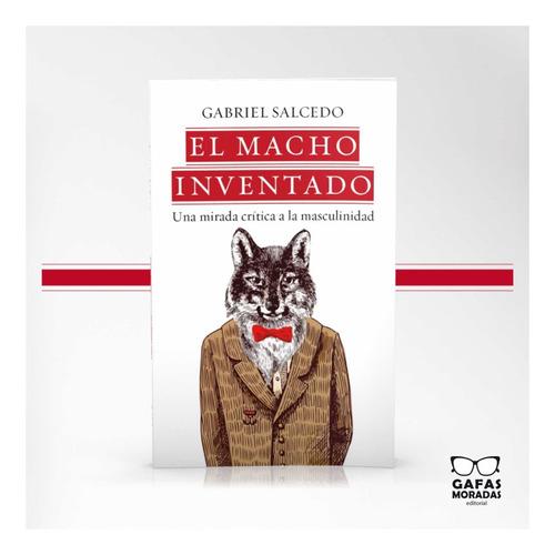Libro El Macho Inventado