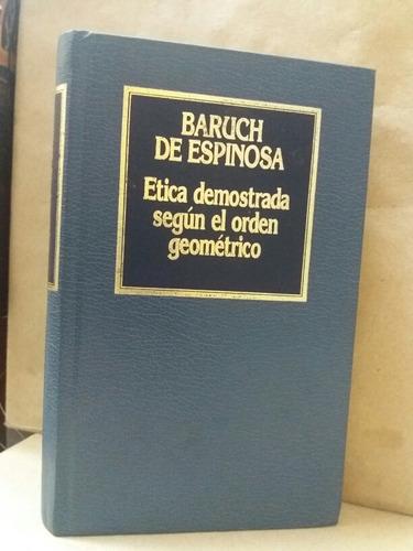 Ética Demostrada Según Orden Geométrico Espinosa Filosofía