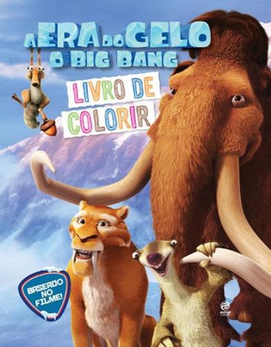 Imagem 1 de 1 de A Era Do Gelo - O Big Bang: Livro De Colorir