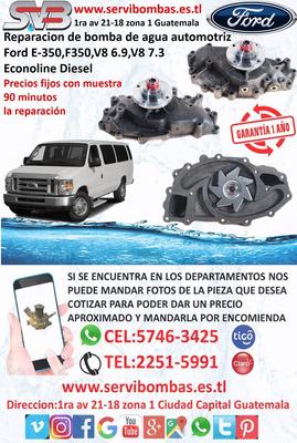 Reparación De Bomba De Agua Automotriz Ford E-350,f-350 7.3