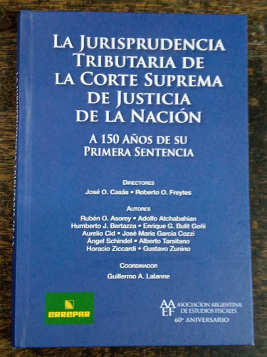 Jurisprudencia Tributaria De La Corte Suprema De La Nacion