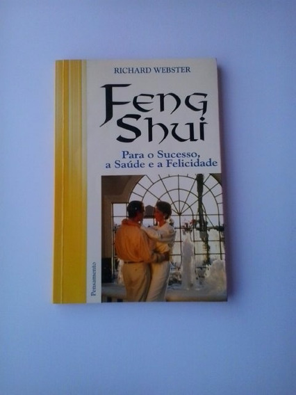 Livro: Feng Shui: Para O Sucesso, A Saúde E A Felicidade