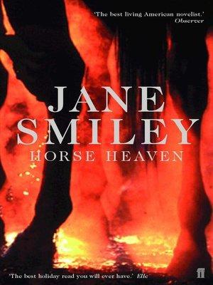 Horse Heaven. Jane Smiley