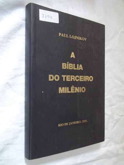 * Livro - A Bíblia Do Terceiro Milênio Paul Lojnikov