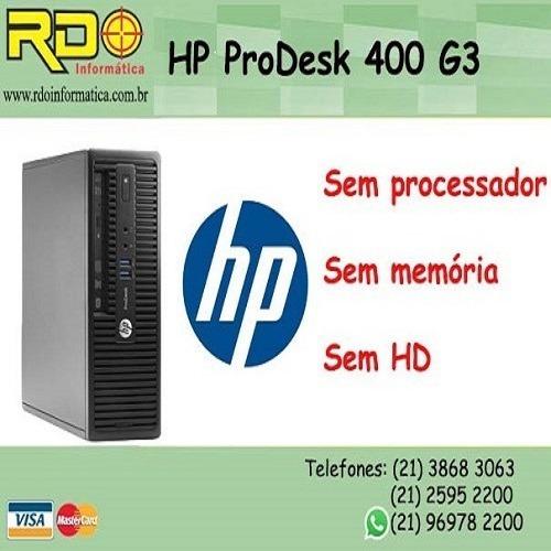 Computador Pc Desktop Hp Prodesk 400 G3 Sff 6ºgeração Ddr 4