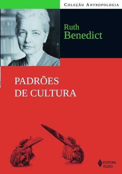 Padrões De Cultura - Col. Antropologia - Nova Ortografia