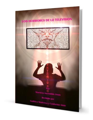 Imagen 1 de 1 de Los Horrores De La Televisión