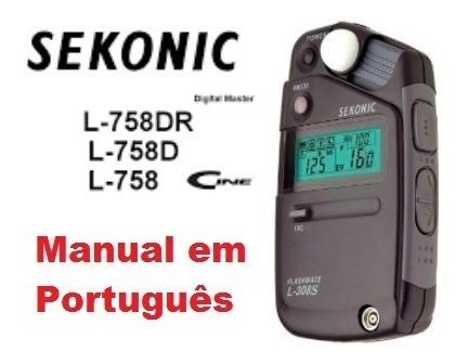 Manual Em Português Sekonic L-758 Dr