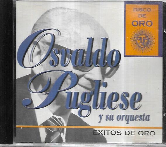 Osvaldo Pugliese Album Exitos De Oro Sello Disco De Oro Cd