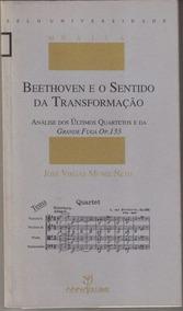 Beethoven E O Sentido Da Transformação