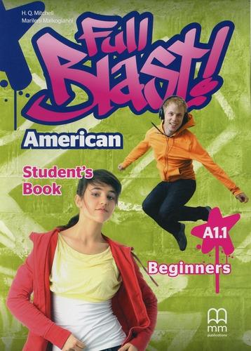 American Full Blast - Beginner - St - H.q., Marileni