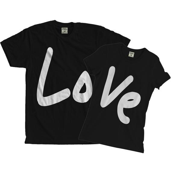 Kit Camisa Camiseta E Babylook Casal Namorados Love Amor