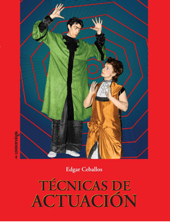 Técnicas De Actuación, De Edgar Ceballos