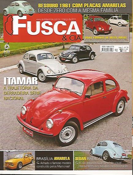 Revista Fusca & Cia Nº 70 - Duas Formas De Dizer Adeus