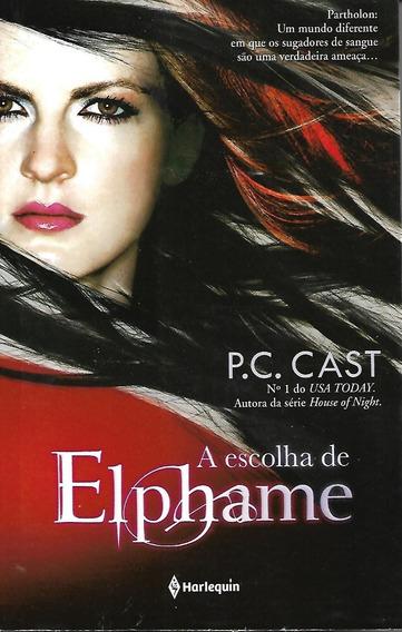 Livro A Escolha De Elphame P. C. Cast