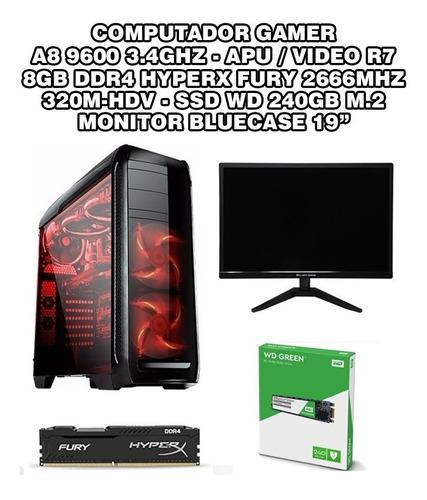 Pc Gamer A8 9600 Apu R7 8gb Ssd M2 240gb Monitor 19 Bluecase