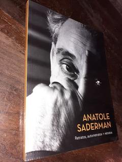 Anatole Saderman Retratos Autorretratos + Retratos 2012 Alon