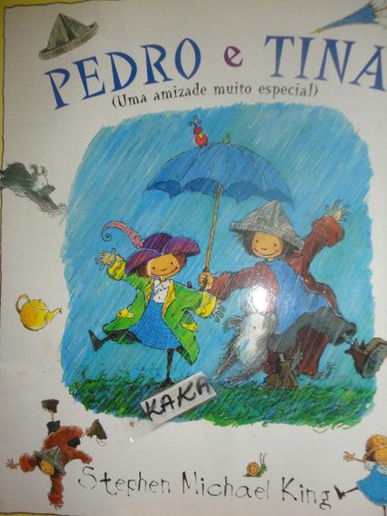 Stephen M King Pedro E Tina Uma Amizade Muito Especial Gde