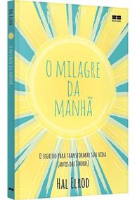 Livro O Milagre Da Manhã-pronta Entrega