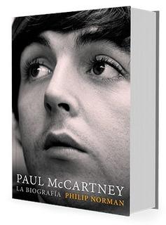 Paul Mccartney La Biografia - Norman Philip (libro)