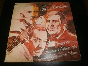 Lp In Memorian, Orlando Silva, Fsco Alves, Vicente Celestino