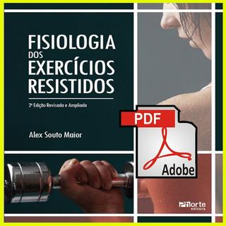 Fisiologia Dos Exercícios Resistidos - 2ª Edição