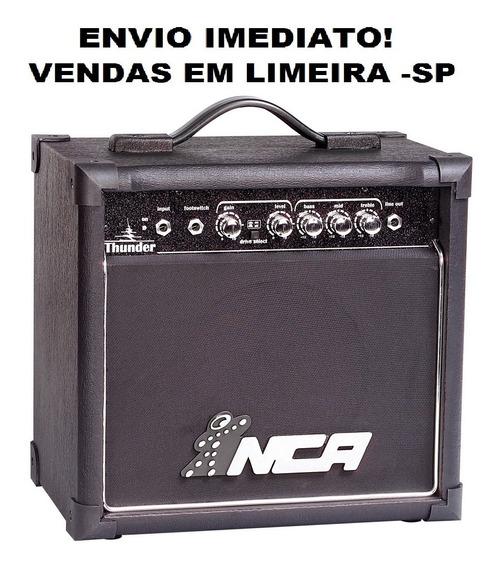 Cubo Caixa Amplificado Guitarra Nca Thunder 15w Envio Hoje!