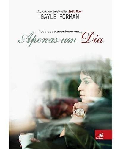Livro - Apenas Um Dia - Gayle Forman - Lacrado + Brinde