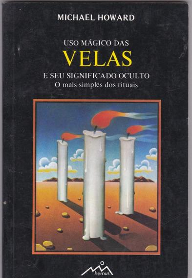 Uso Mágico Das Velas - Michael Howard