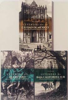 Lote 3 Libros Leyendas Baja California Sur Queretaro Cdmx