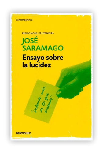 Imagen 1 de 3 de Ensayo Sobre La Lucidez / José Saramago