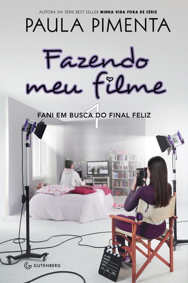 Fazendo Meu Filme 4 - Fani Em Busca Do Final Feliz