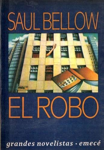 Saul Bellow - El Robo